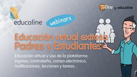 webinar_10_Educacion-virtual-exitosas_Padres-Estudiantes